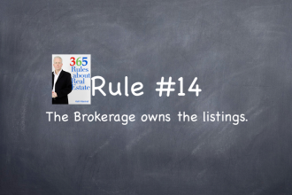 Rule #14: The Brokerage owns the listings