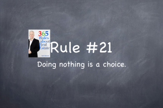 Rule #21: Doing nothing sends a message.