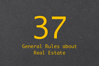37 General Rules about Real Estate