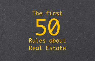 The first 50 Rules about Real Estate