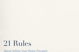 21 Rules about Selling Your Home Privately