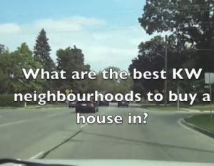 What are the best KW neighbourhoods to buy a house in?