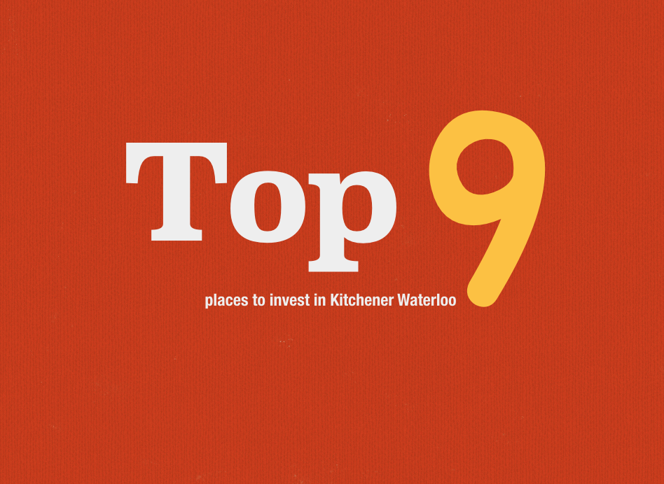 Where are the best 9 places to invest in Kitchener Waterloo